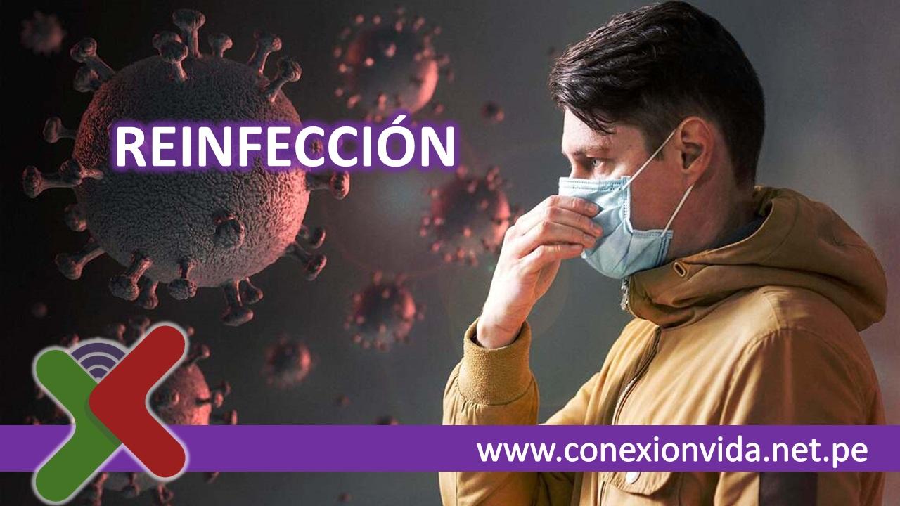 Reinfección - Conexión Vida